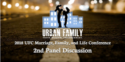 "Panel Discussion ""Churches and Families - Standing Biblically and Bodldy for Life"